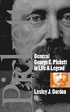 General George E. Pickett in life & legend