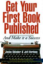 Get your first book published : and make it a success