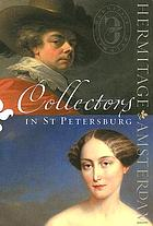 Collectors in St Petersburg