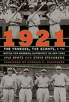 1921 the Yankees, the Giants, and the battle for baseball supremacy in New York