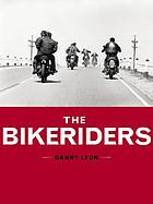 The bikeriders