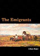 The emigrants : a novel