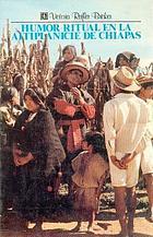 Humor ritual en la altiplanicie de Chiapas