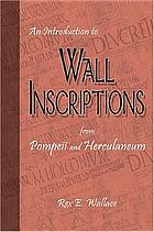 An introduction to wall inscriptions from Pompeii and HerculaneumAn introduction to wall inscriptions from Pompeii and Herculaneum