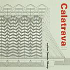 Santiago Calatrava : the complete works