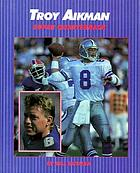 Troy Aikman : super quarterback