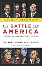 The battle for America : the story of an extraordinary election