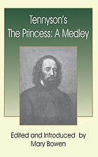 ... Tennyson's The princess: a medley