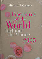 Fragrances of the world, 2005 = Parfums du monde, 2005