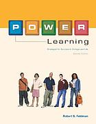 P.O.W.E.R. learning : strategies for success in college and life