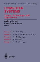 Computer systems : theory, technology, and applications : a tribute to Roger Needham