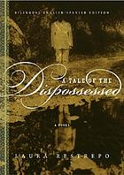 A tale of the dispossessed : a novel