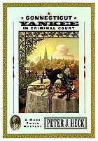 A Connecticut Yankee in criminal court : a Mark Twain mystery
