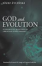 God and evolution fundamental questions of Christian evolutionism