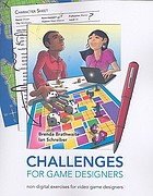 Challenges for game designersChallenges for game designers Description based on print version record. - Includes index