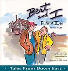 Bert and I, for kids of all ages : tales from Down East
