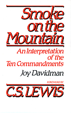 Smoke on the mountain : an interpretation of the Ten commandments