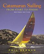 Catamaran sailing : from start to finish