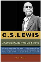 C.S. Lewis : a companion & guide