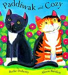 Paddiwak and Cozy
