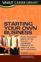 Vault guide to starting your own business