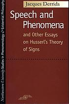 Speech and phenomena: and other essays on Husserl's theory of signs