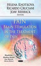 Pain brain stimulation in the treatment of pain