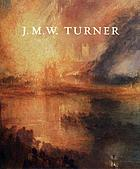 J.M.W. Turner : a wonderful range of mind