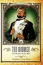Ted DiBiase : the million dollar man