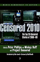Censored 2010 : the top 25 censored stories