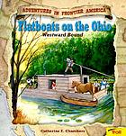 Flatboats on the Ohio : westward bound