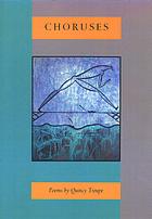 Choruses : poems
