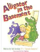 Alligator in the basement