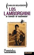 "Los Lamborghini : ni ""atípicos"" ni ""excéntricos"""