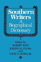 Southern writers : a biographical dictionary