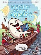 Nursery rhyme comics : [50 timeless rhymes from 50 celebrated cartoonists