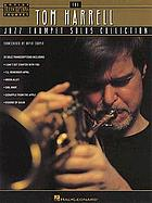 The Tom Harrell jazz trumpet solos collection