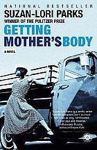 Getting mother's body : a novel