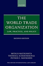 The world trade organization : law, practice, and policy