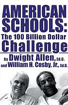 American schools : the $100 billion challenge