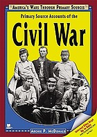Primary source accounts of the Civil War