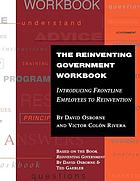 The Reinventing government facilitator's guide : introducing frontline employees to reinvention