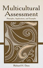 Multicultural assessment : principles, applications, and examples