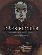 Dark fiddler : the life and legend of Nicolò Paganini