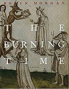 The burning time : a novel