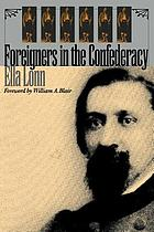Foreigners in the Confederacy