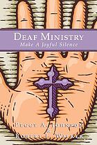 Deaf ministry : make a joyful silence