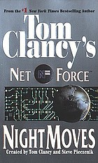 Tom Clancy's Net Force. Night moves