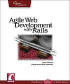 Agile web development with rails : a Pragmatic guide