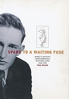 Spark to a waiting fuse : James K. Baxter's correspondence with Noel Ginn 1942-1946